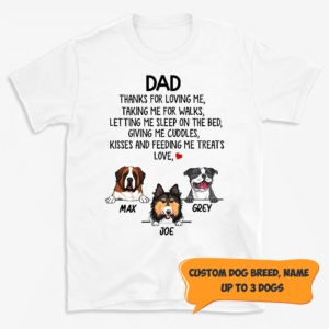Personalized Dad Thanks For Loving Me Taking Me For Walks Custom Dog Shirt
