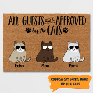 Personalized All Guests Must Be Approved By The Cat Custom Doormat
