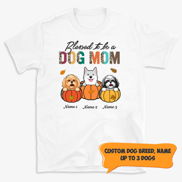 Personalized Bless to be a Dog Mom Custom Dog Halloween Shirt