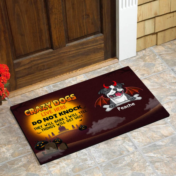 Personalized Crazy Dogs Live Here Do Not Knock They Will Bark I Will Yell Thing Will Get Ugly Custom Dog Doormat1