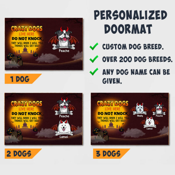 Personalized Crazy Dogs Live Here Do Not Knock They Will Bark I Will Yell Thing Will Get Ugly Custom Dog Doormat