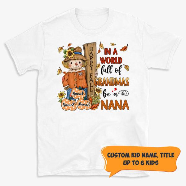 Personalized Fall Halloween In A World Full Of Grandmas Be A Mimi Custom Shirt
