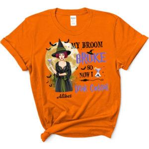 Personalized Fall Halloween My Broom Broke So Now I Drink Wine Custom Name Shirt 1