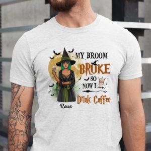 Personalized Fall Halloween My Broom Broke So Now I Drink Wine Custom Name Shirt1