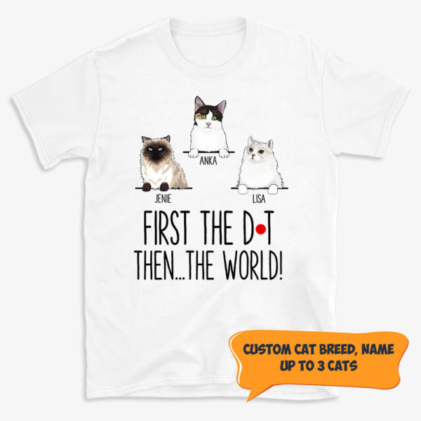 Personalized First The Dot Then The World Custom Cat Shirt 1