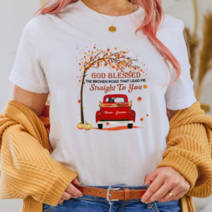 Personalized God Blessed The Broken Road That Lead Me Straight To You Fall Halloween Custom Shirt2