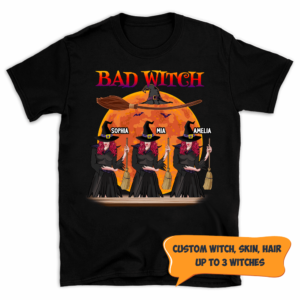 Personalized Halloween Bad Witch Broom Hat Custom Witch Shirt