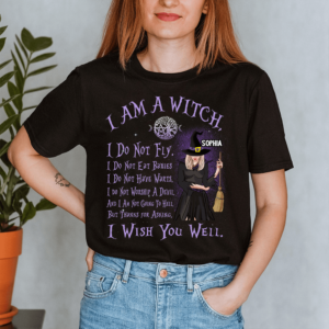 Personalized Halloween I'm A Witch I Wish You Well Custom Witch Lady Shirt