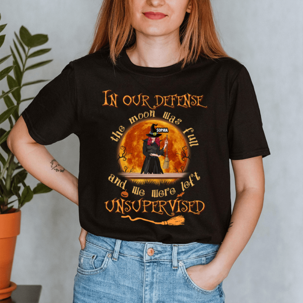Personalized Halloween In Our Defense Moon Was Fun We Were Left Custom Witch Lady Shirt
