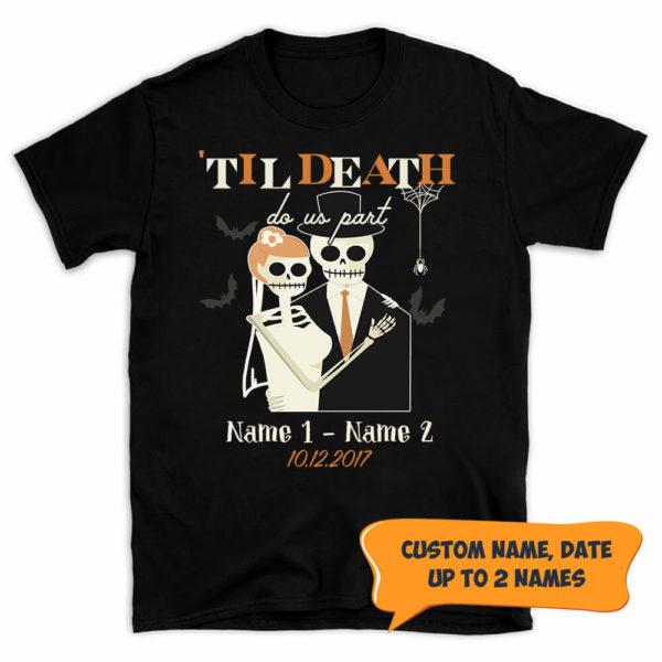 Personalized Halloween Skull Anniversary Couple Til Death Do Us Part Custom Shirt