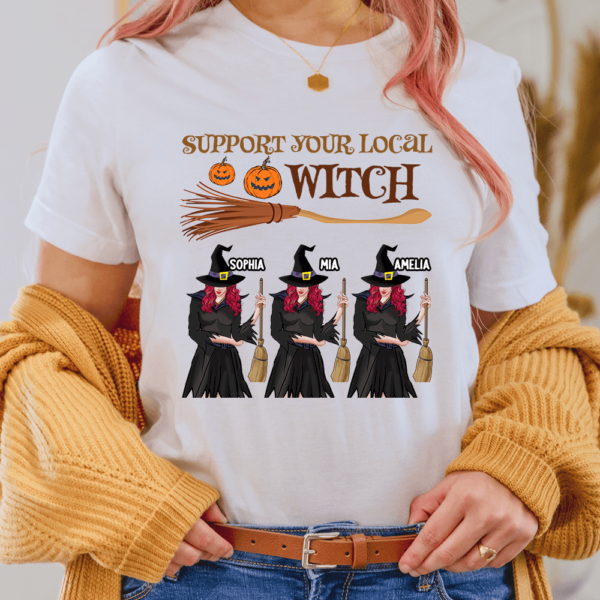 Personalized Halloween Support Your Local Witch Custom Witch Lady Shirt