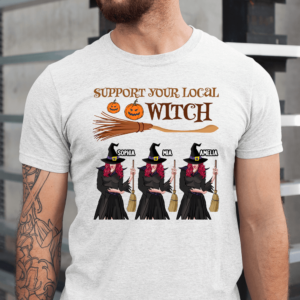 Personalized Halloween Support Your Local Witch Custom Witch Men Shirt