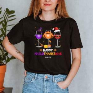 Personalized Halloween Thanksgiving Christmas Wine Happy Hallothanksmas Custom Shirt2