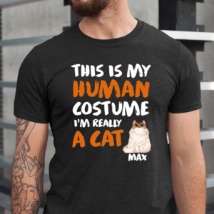 Personalized Halloween This Is My Human Costume I'm Really A Cat Custom Cat Men Shirt