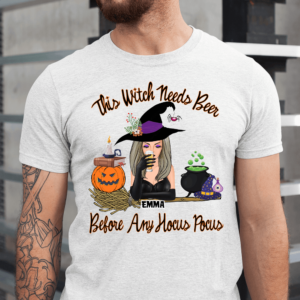 Personalized Halloween This Witch Needs Beer Before Any Hocus Pocus Custom Witch Men Shirt