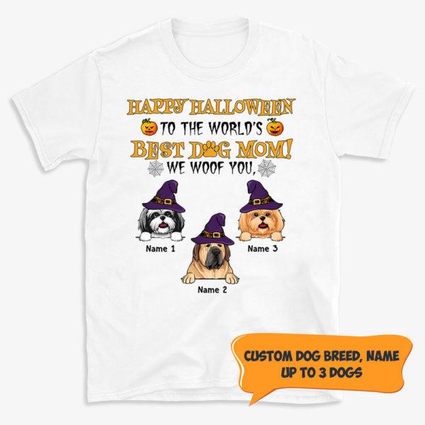Personalized Happy Halloween To The Worlds Best Dog Mom Custom Dog Shirt