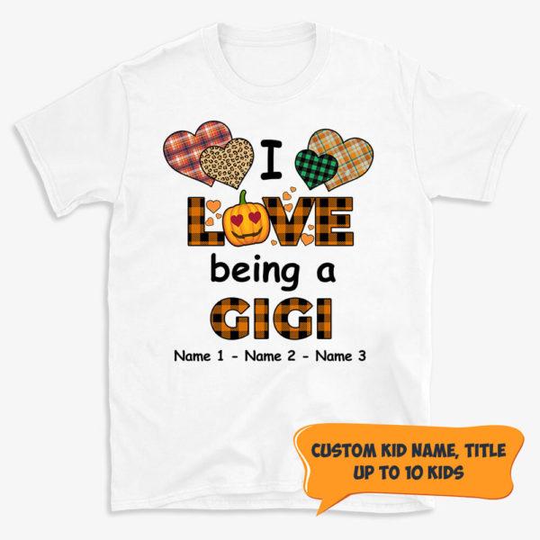 Personalized I Love Being A Grandma Custom Name Shirt