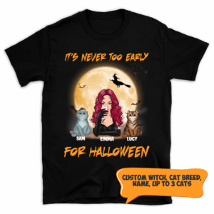 Personalized It's Never Too Early For Halloween Custom Cat Shirt