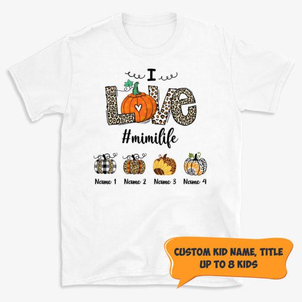 Personalized Love Grandma Life Custom Pumpkin Halloween Shirt