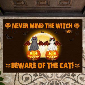 Personalized Never Mind The Witch Beware Of The Cat Custom Cat Doormat2