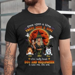 Personalized Once Upon A Time There Was A Girl Loved Dogs And Hallowen Custom Dog Shirt1