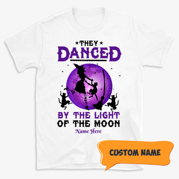 Personalized They Danced By The Light Of The Moon Custom Halloween Shirt