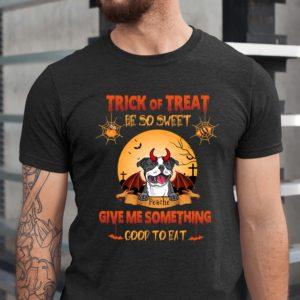 Personalized Trick Or Treat Be So Sweat Give Me Something Good To Eat Halloween Custom Dog Shirt1