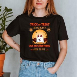 Personalized Trick Or Treat Be So Sweat Give Me Something Good To Eat Halloween Custom Dog Shirt2
