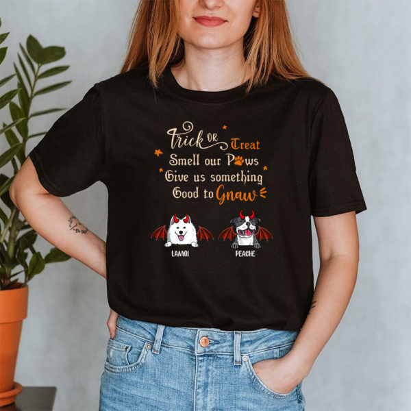 Personalized Trick Or Treat Smell My Paws Give Me Something Good To Gnaw Custom Dog Halloween Shirt2