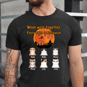 Personalized When We're Together Every Night Is Halloween Custom Cat Men Shirt