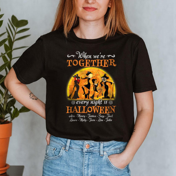 Personalized Witch Friends When We re Together Every Night Is Halloween Custom Shirt2