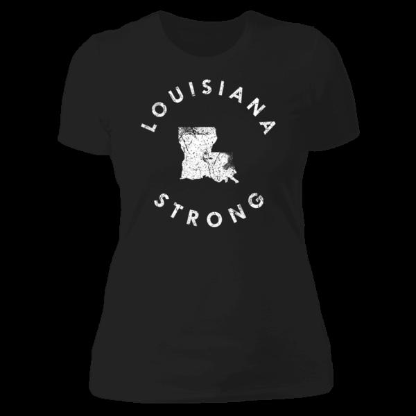 Louisiana Strong Ladies Boyfriend Shirt