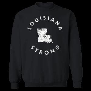 Louisiana Strong Sweatshirt