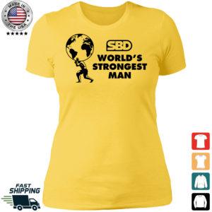 Mens SBD World's Strongest Man Ladies Boyfriend Shirt