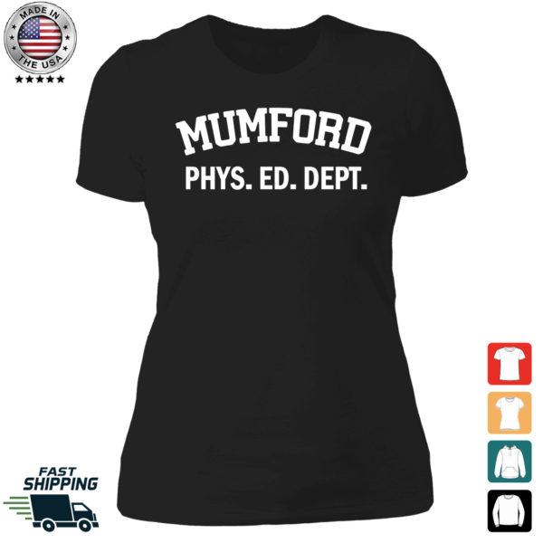 Mumford Phys Ed Dept Ladies Boyfriend Shirt