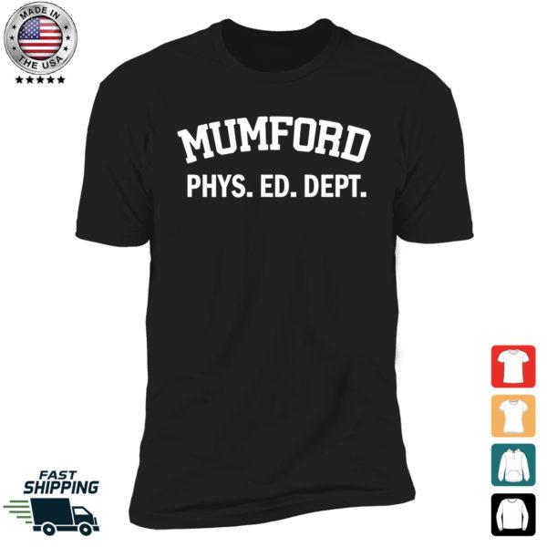 Mumford Phys Ed Dept Premium SS T-Shirt