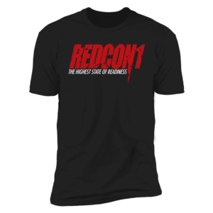 Redcon1 The Highest State Of Readiness Premium SS T-Shirt