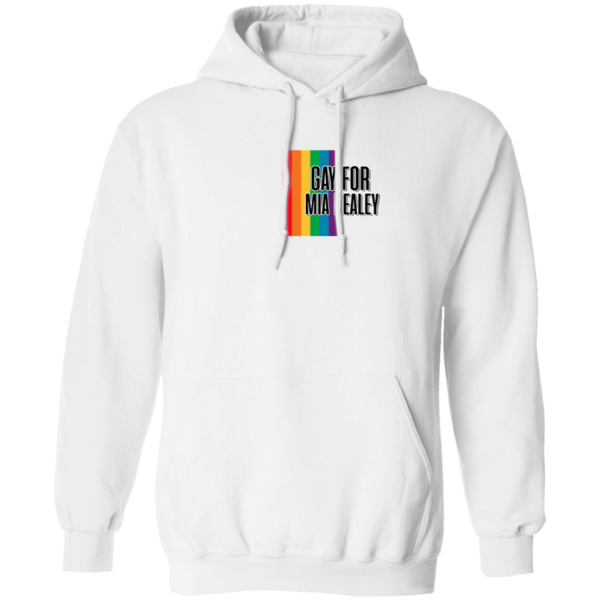 Gay For Mia Healey Hoodie