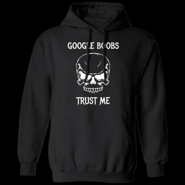 Google Boobs Trust Me Hoodie