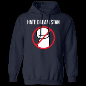 Hate Dream Stan Hoodie