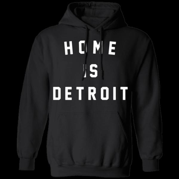 Home Is Detroit Hoodie