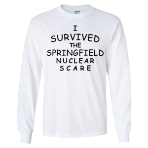 I Survived The Springfield Nuclear Scare Long Sleeve Shirt