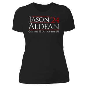 Jason 24 Aldean Ladies Boyfriend Shirt