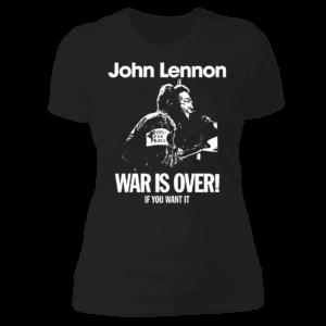 John Lennon War Is Over Ladies Boyfriend Shirt