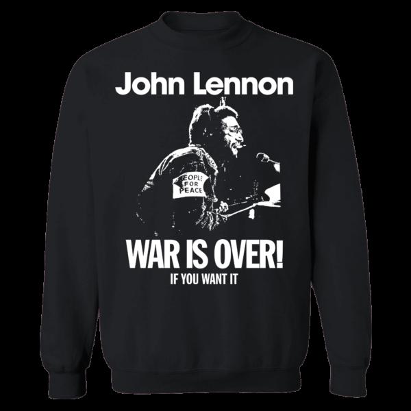 John Lennon War Is Over Sweatshirt