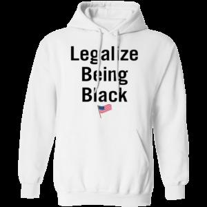 Legalize Being Black Hoodie