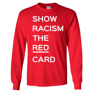 Ross County fan Show Racism the Red Card Long Sleeve Shirt