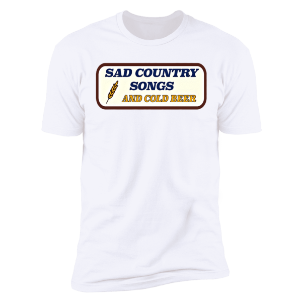 Sad Country Songs And Cold Beer Premium SS T-Shirt
