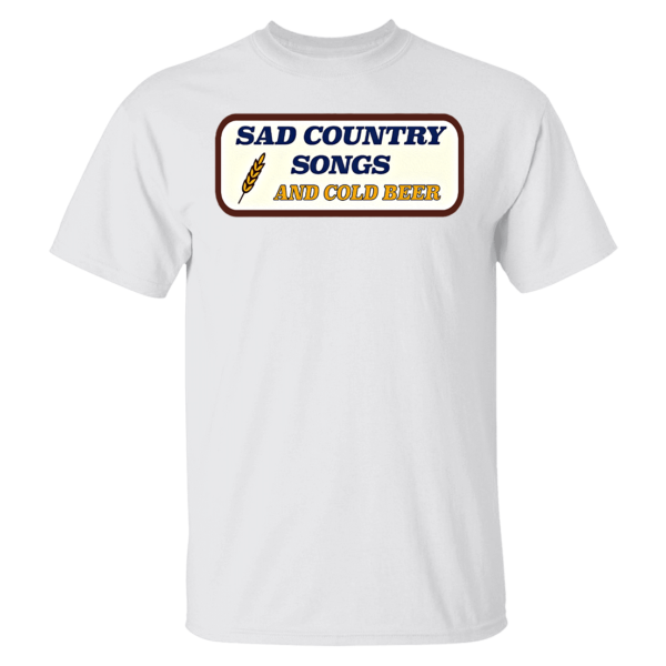 Sad Country Songs And Cold Beer Shirt