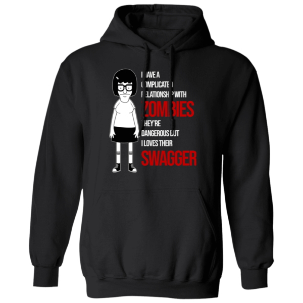 Tina Belcher I Have A Complicated Relationship With Zombies Hoodie